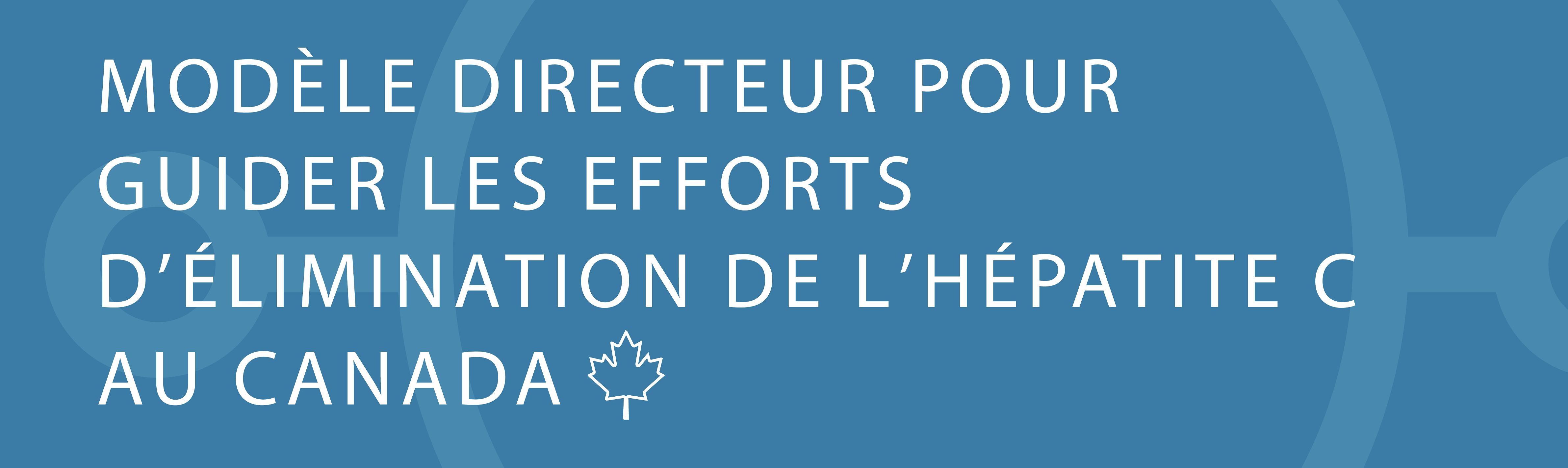 Vers l'élimination de l'hépatite C au Canada?